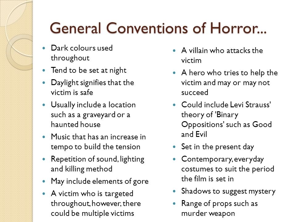 General Conventions of Horror...