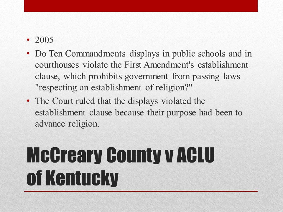 Writing a paper on McCreary County v. ACLU of Kentucky...?