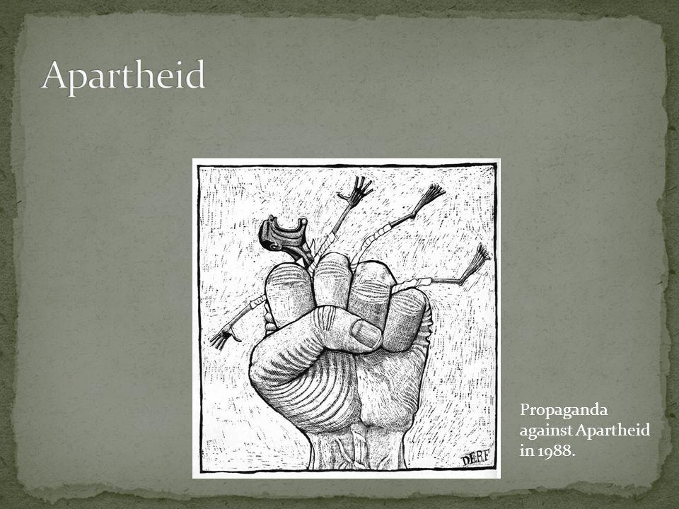 Propaganda against Apartheid in 1988.
