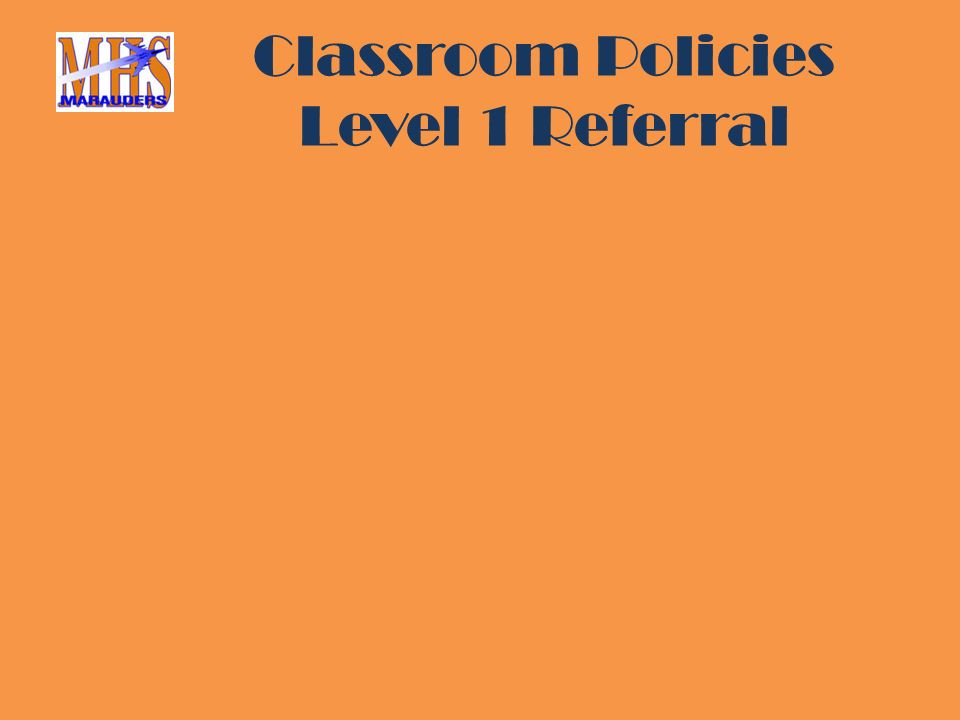 Classroom Policies Level 1 Referral