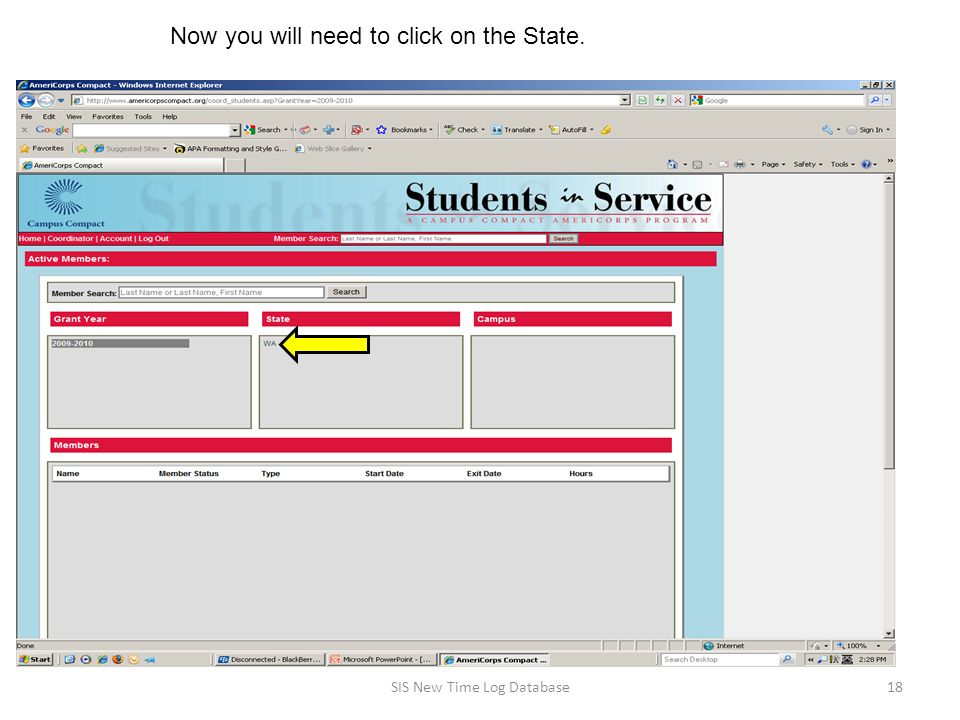 18SIS New Time Log Database Now you will need to click on the State.