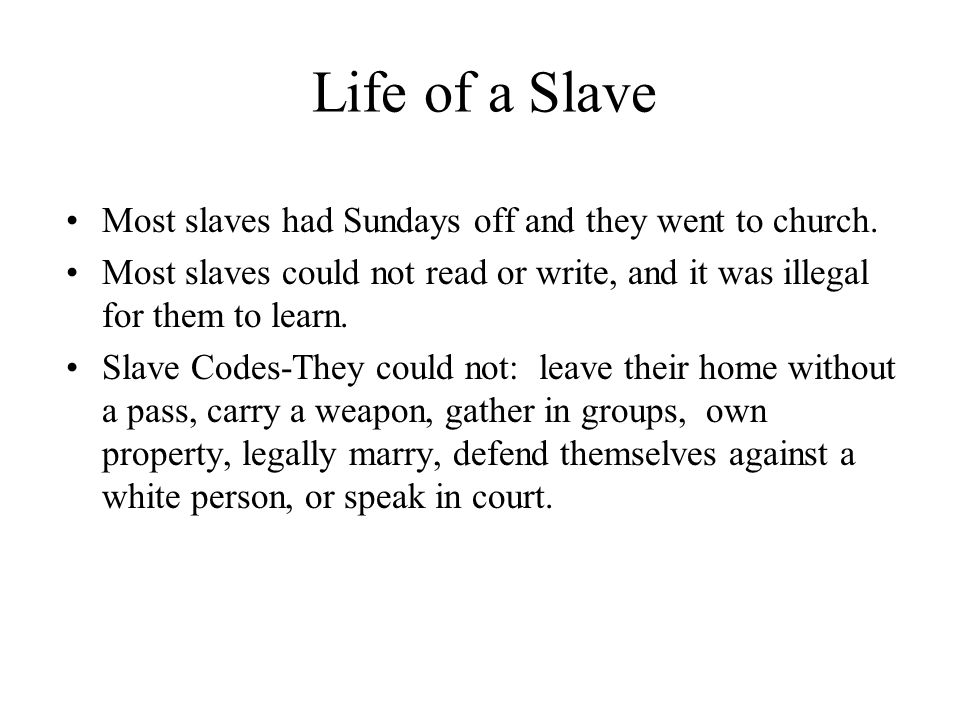 Slave assignments