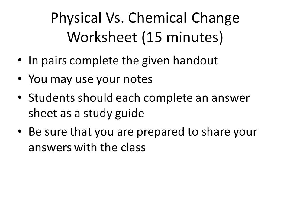 Chemistry The Science of Matter Do Now List at least 5 chemicals – Physical Vs Chemical Change Worksheet