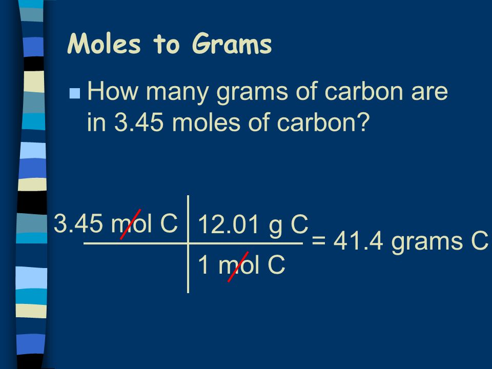 Moles to Grams n How many grams of oxygen are in 0.25 moles of oxygen.