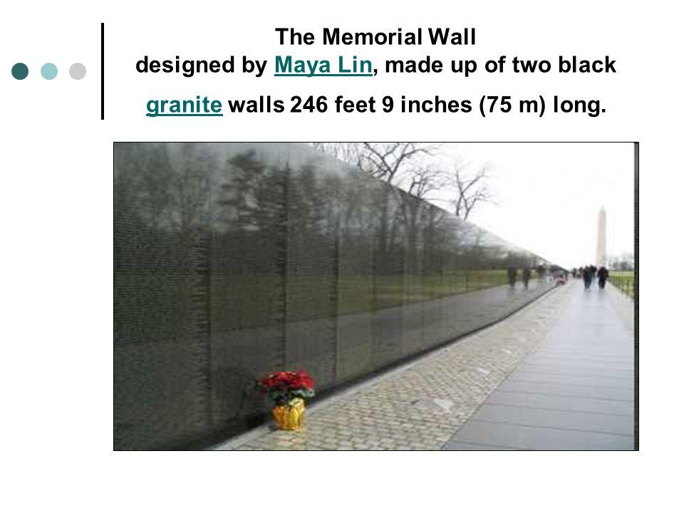 2 The Memorial Wall Designed By Maya Lin, Made Up Of Two Black Granite  Walls 246 Feet 9 Inches (75 M) Long.Maya Lin Granite
