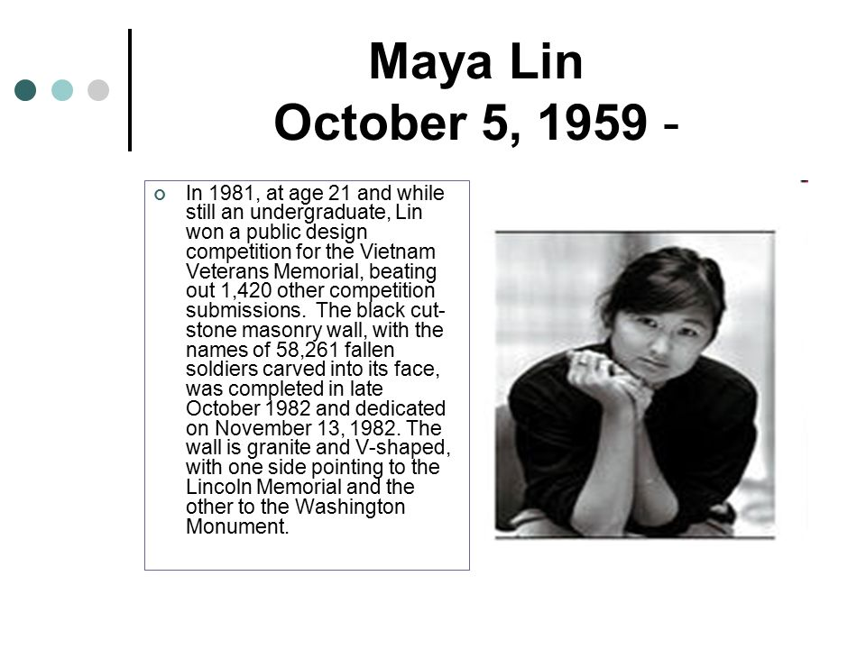 3 maya - Who Designed The Vietnam Wall