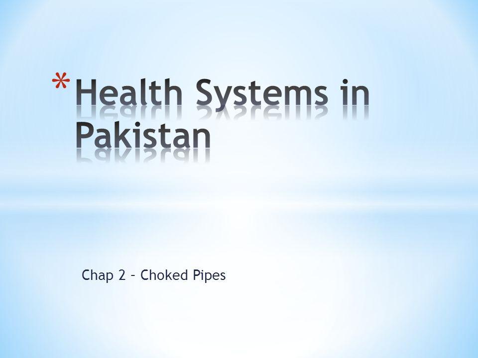 Chap 2 – Choked Pipes