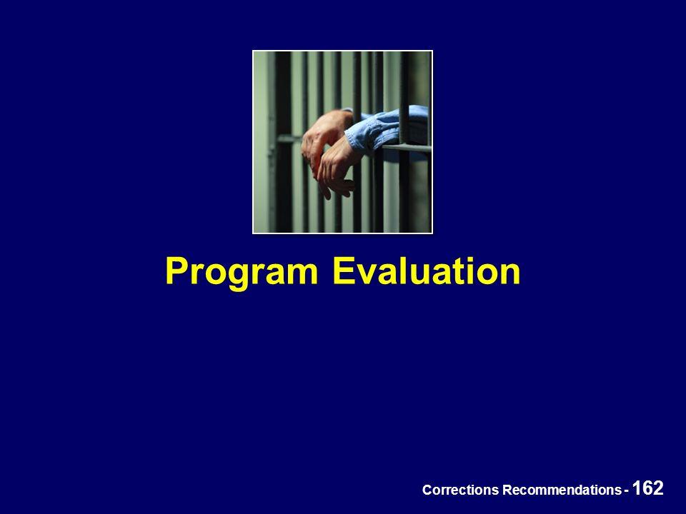 Corrections Recommendations - 162 Program Evaluation