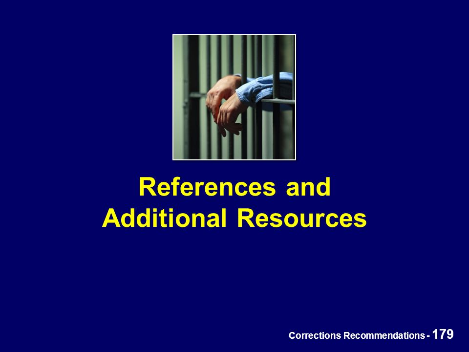 Corrections Recommendations - 179 References and Additional Resources