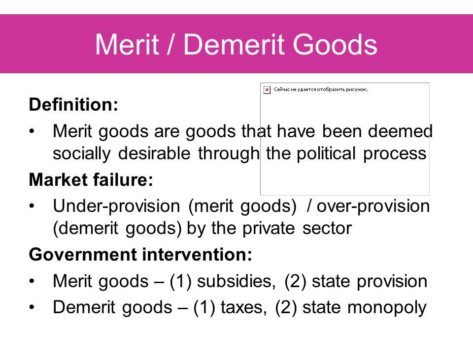 Beautiful 9 Merit / Demerit Goods Definition: ...