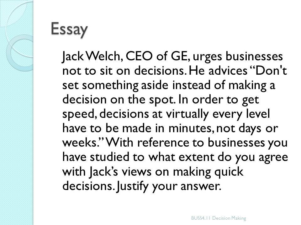 "managing change making strategic decisions ""good decisions come  22 essay"