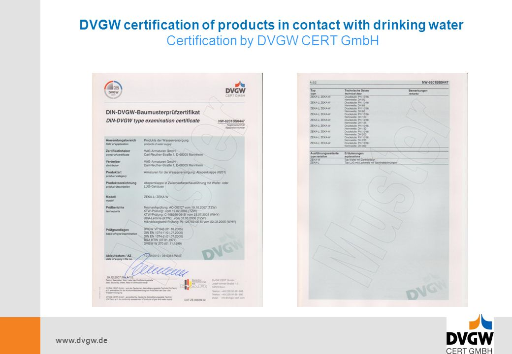 DVGW certification of products in contact with drinking water Certification by DVGW CERT GmbH