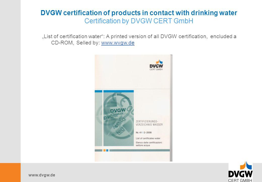 """www.dvgw.de DVGW certification of products in contact with drinking water Certification by DVGW CERT GmbH """"List of certification water : A printed version of all DVGW certification, encluded a CD-ROM, Selled by: www.wvgw.dewww.wvgw.de"""