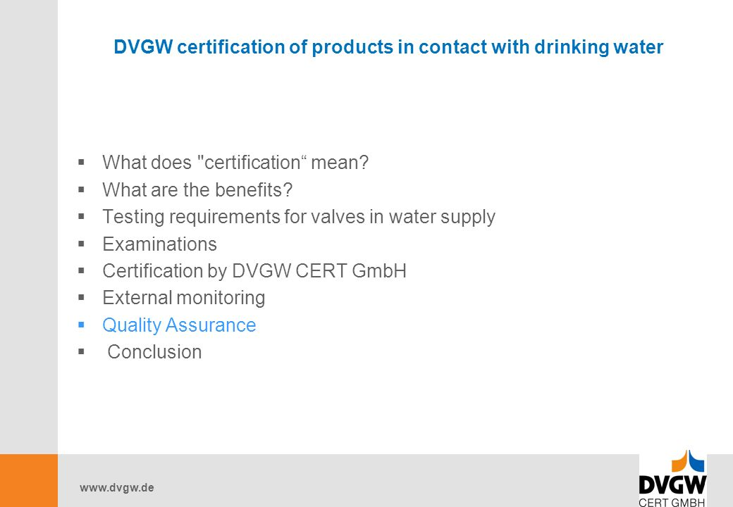 DVGW certification of products in contact with drinking water  What does certification mean.