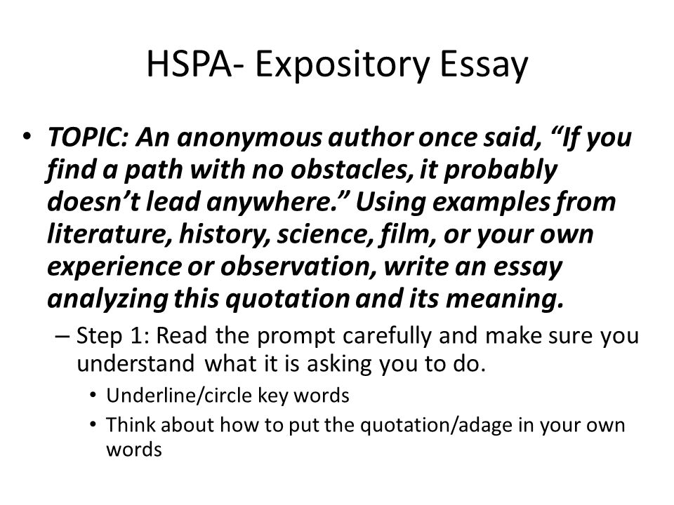 hspa expository essay you will be asked to write at least a  hspa expository essay topic an anonymous author once said if you a
