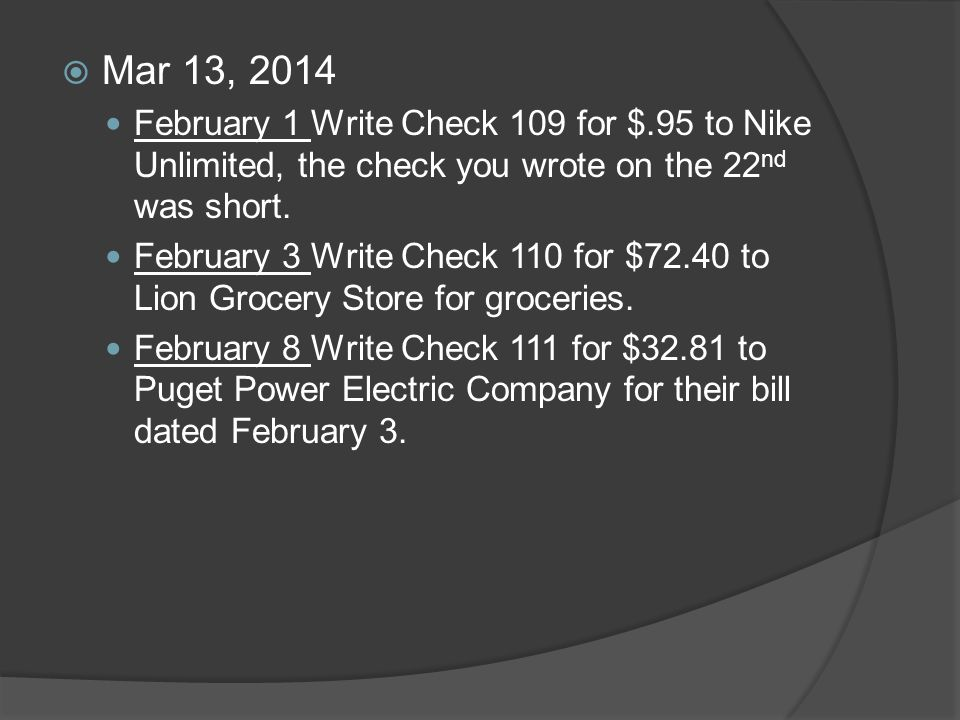 Opening a checking account sample deposit slip sample check ppt mar 13 2014 february 1 write check 109 for 95 to nike ccuart Choice Image