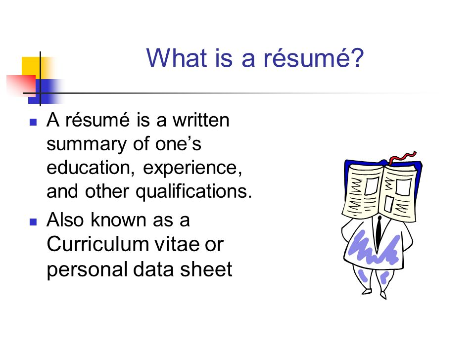 writing a résumé and cover letter  objectiveterms be able to    what is a résumé  a résumé is a written summary of one    s education  experience