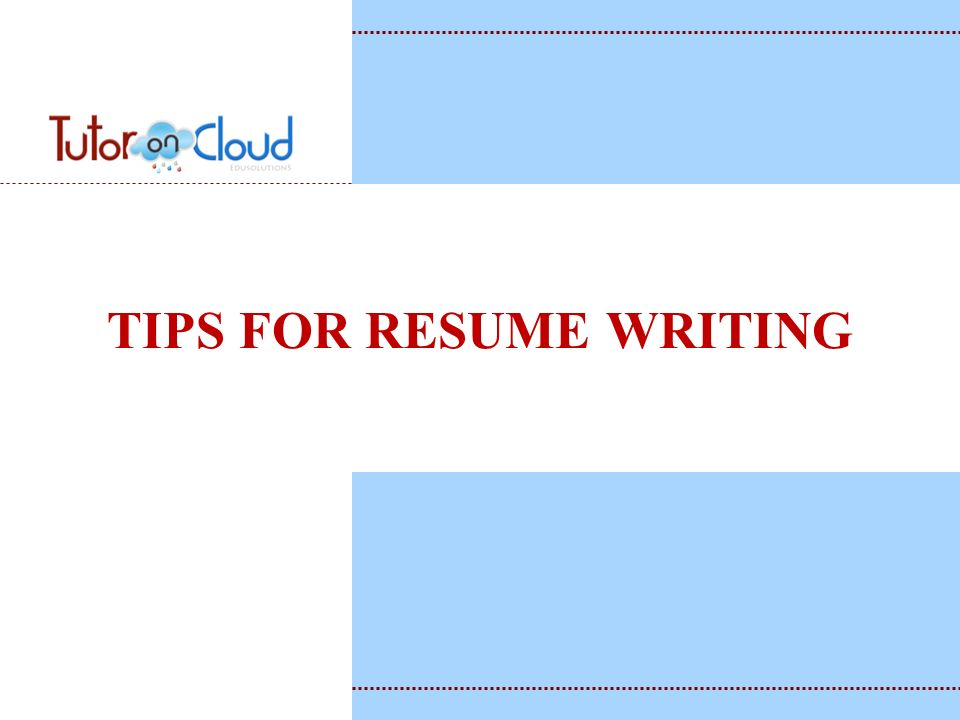 1 tips for resume writing