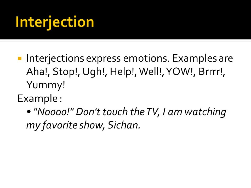the hook is the very first sentence in the essay and a good one  8  interjections