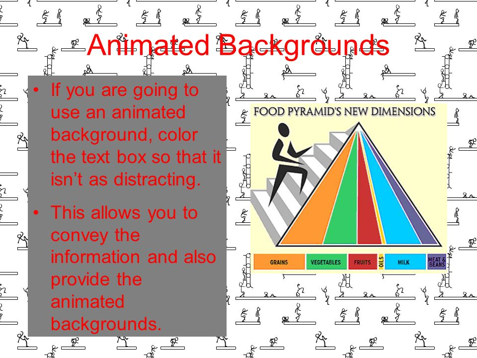 Background – Bad Avoid backgrounds that are distracting or difficult to read from Always be consistent with the background that you use