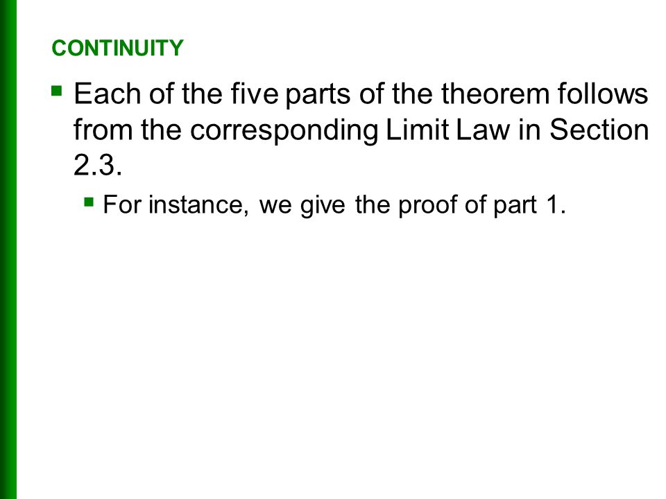  Each of the five parts of the theorem follows from the corresponding Limit Law in Section 2.3.