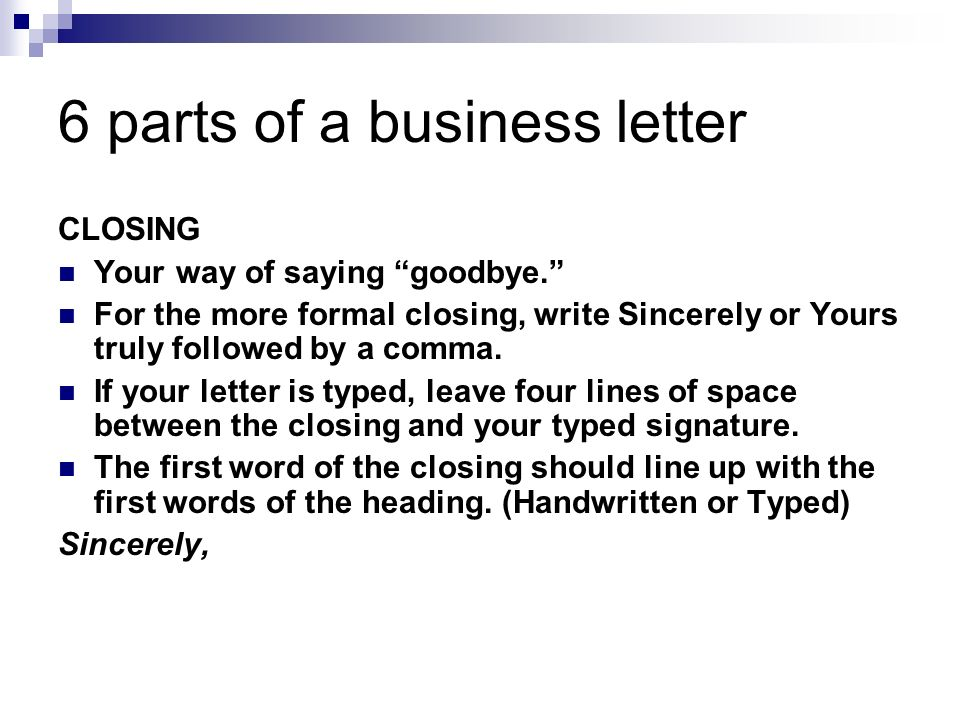 How to write a business letter Why write a business letter