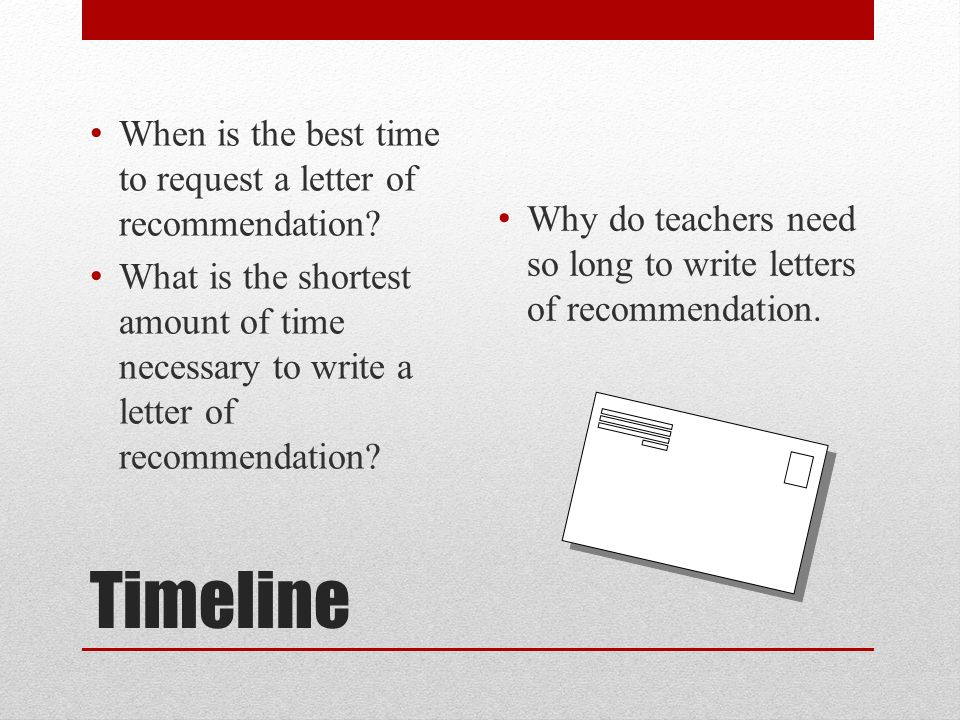Letter of recommendation etiquette the who and the what who timeline when is the best time to request a letter of recommendation negle Image collections