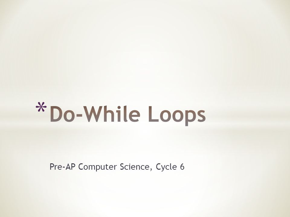 Pre-AP Computer Science, Cycle 6