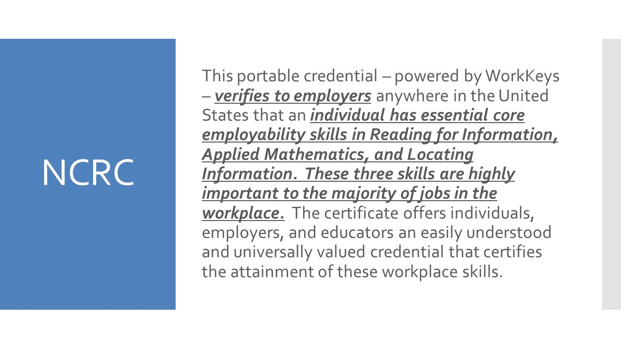 The national career readiness certificate ncrc ppt download 2 ncrc xflitez Choice Image
