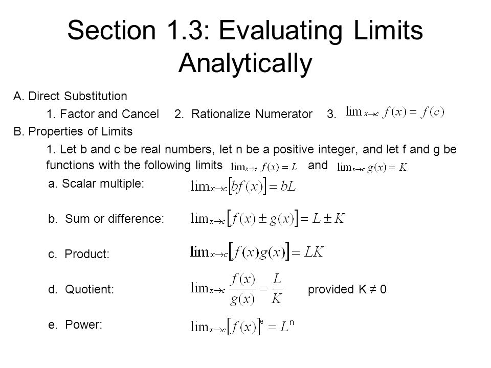 Section 1.3: Evaluating Limits Analytically A. Direct Substitution 1.