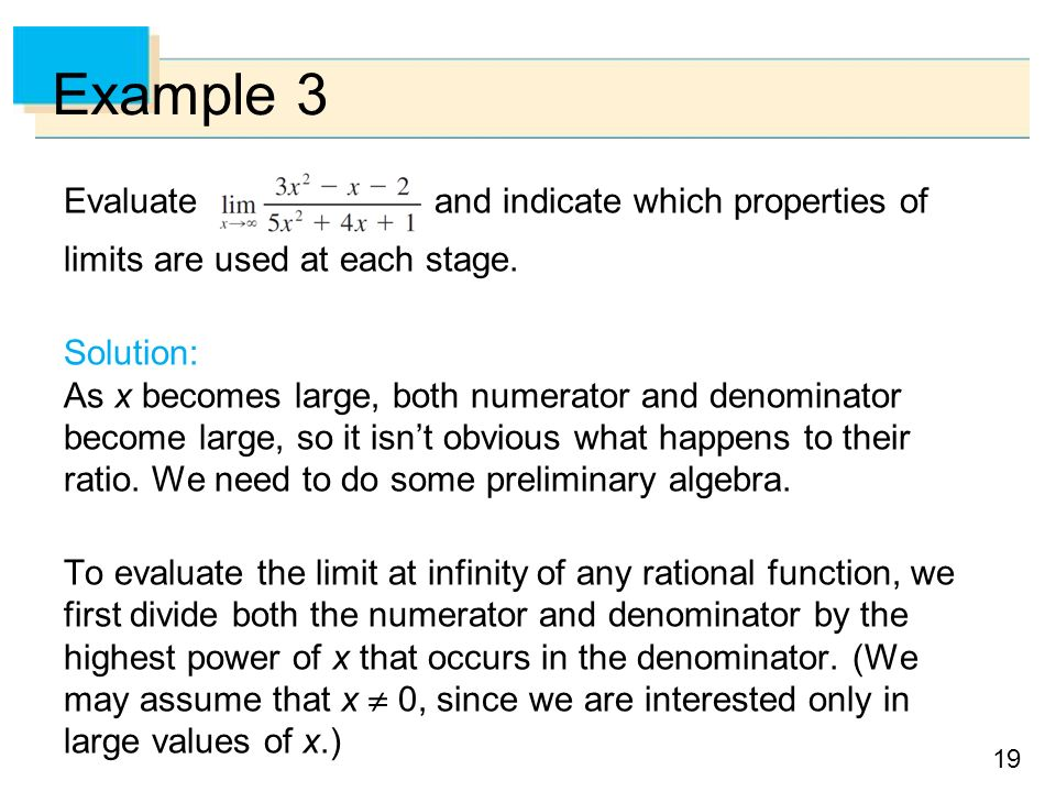 19 Example 3 Evaluate and indicate which properties of limits are used at each stage.