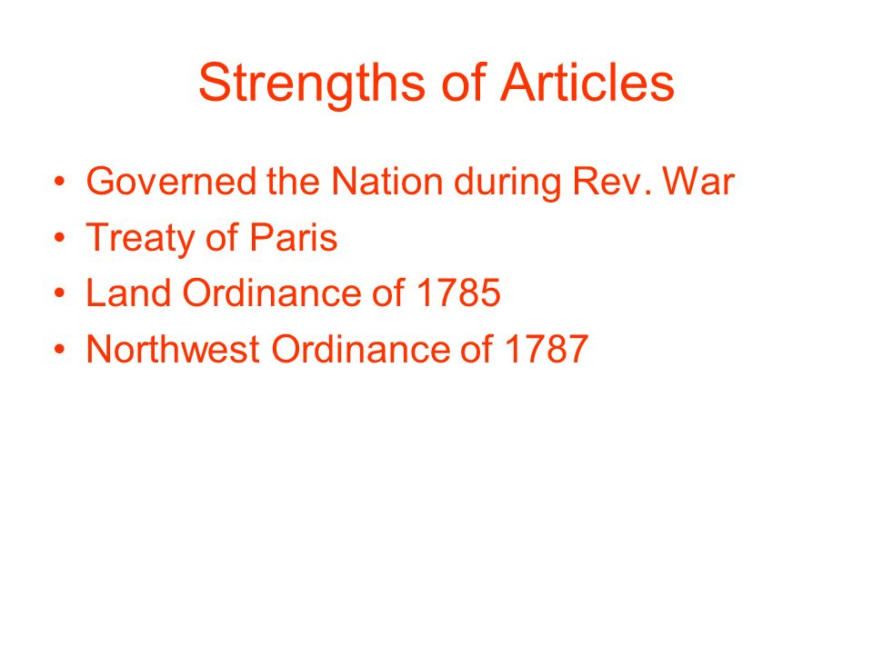 Strengths of Articles Governed the Nation during Rev.