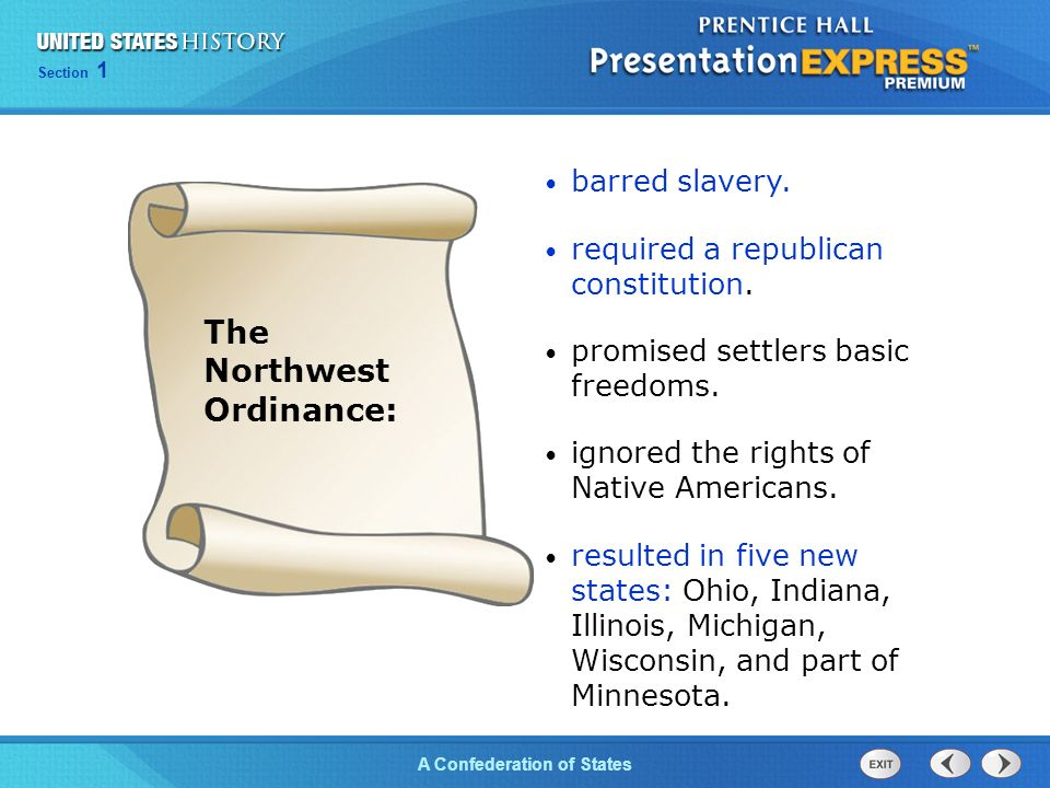 Chapter 25 Section 1 The Cold War Begins Section 1 A Confederation of States The Northwest Ordinance: barred slavery.