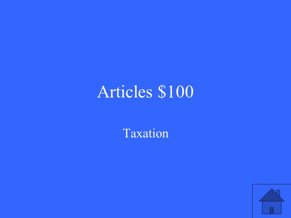 Articles $100 Taxation