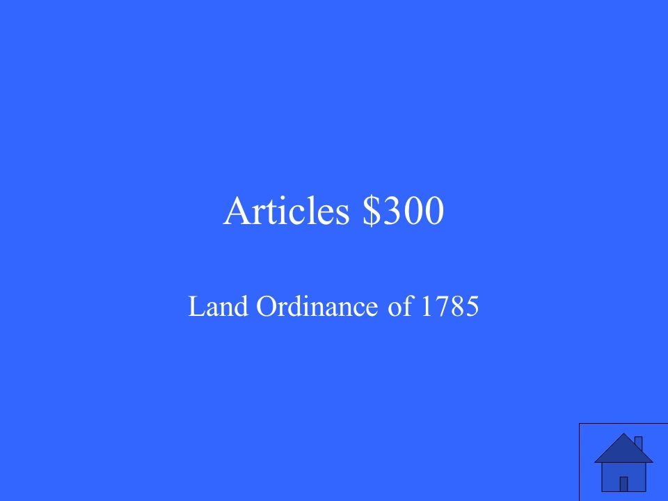 Articles $300 Land Ordinance of 1785