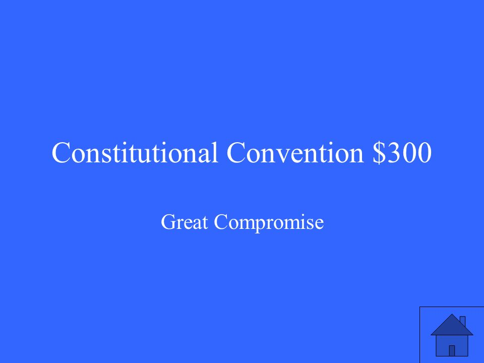 Constitutional Convention $300 Great Compromise