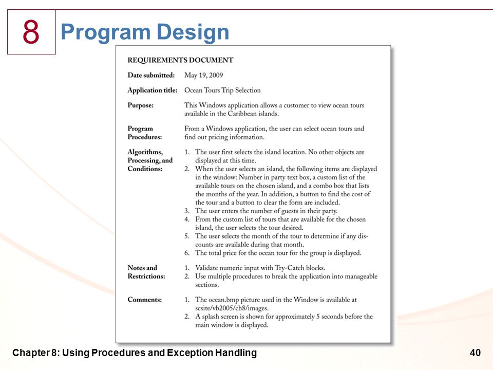 8 Chapter 8: Using Procedures and Exception Handling40 Program Design