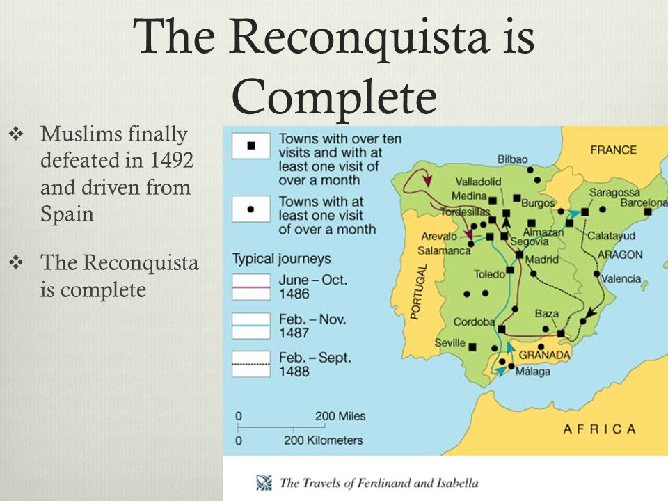 The Reconquista is Complete  Muslims finally defeated in 1492 and driven from Spain  The Reconquista is complete