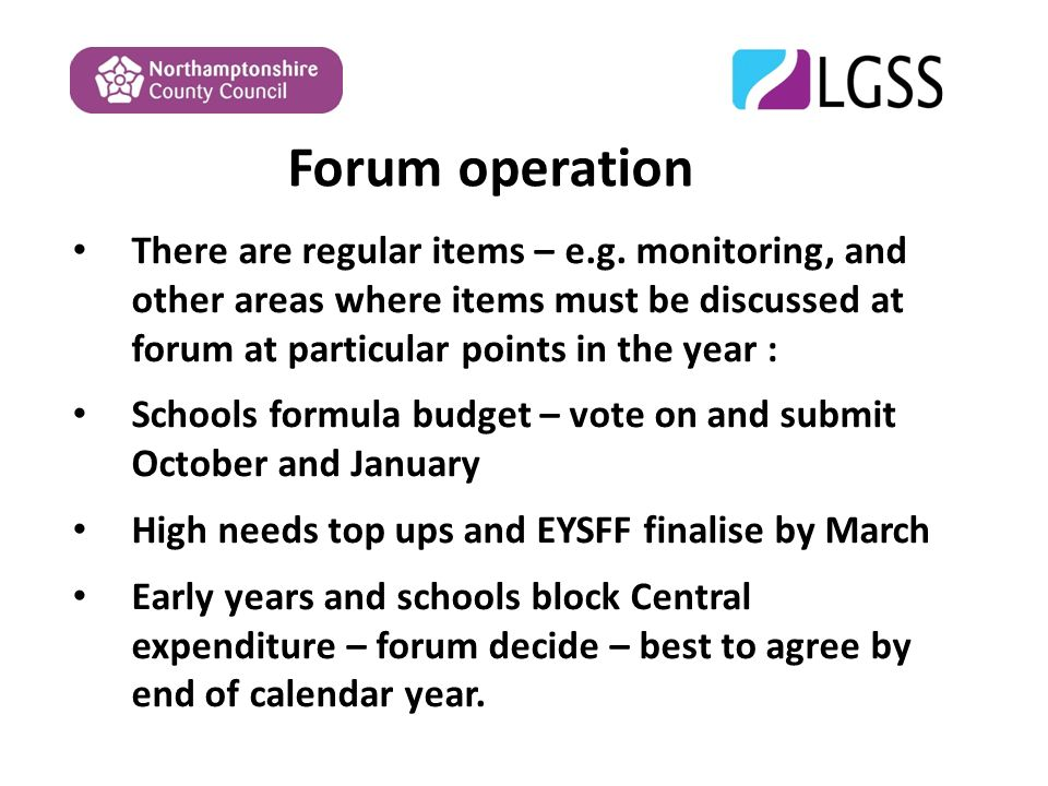 Forum operation There are regular items – e.g.