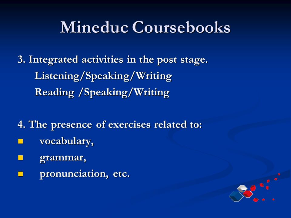 Mineduc Coursebooks 3. Integrated activities in the post stage.