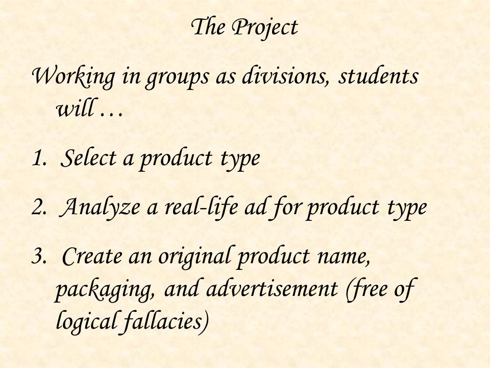 The Project Working in groups as divisions, students will … 1.