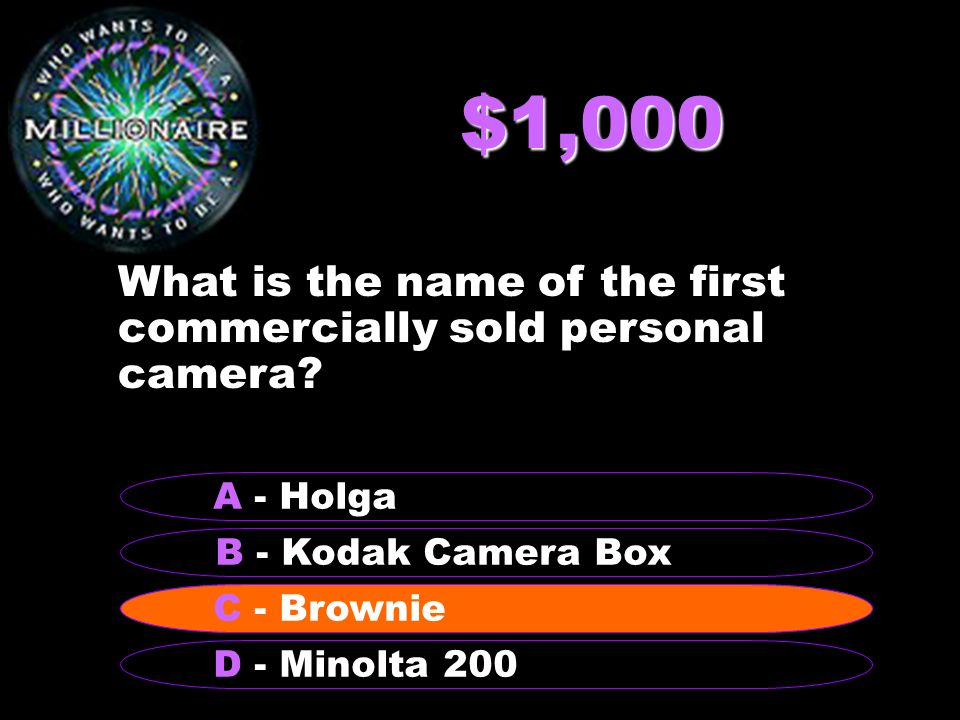 $1,000 What is the name of the first commercially sold personal camera.