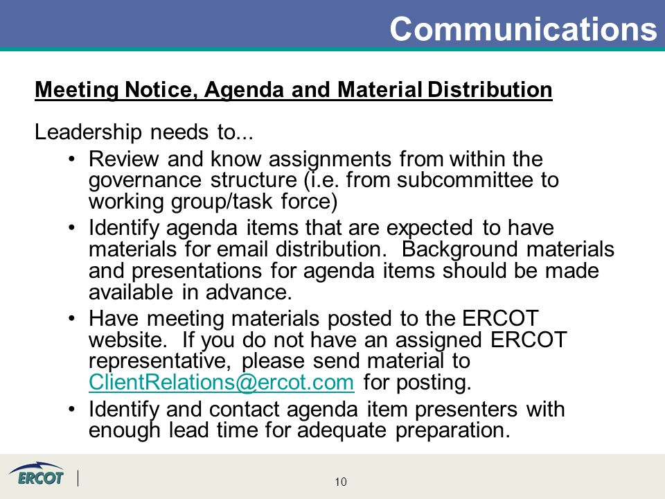 10 Communications Meeting Notice, Agenda and Material Distribution Leadership needs to...