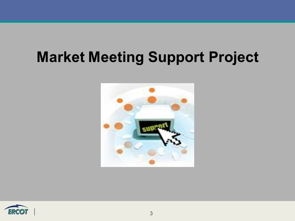 3 Market Meeting Support Project