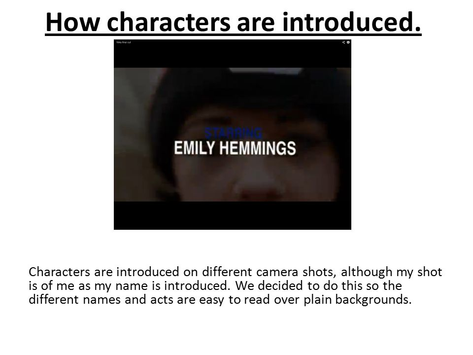 How characters are introduced.