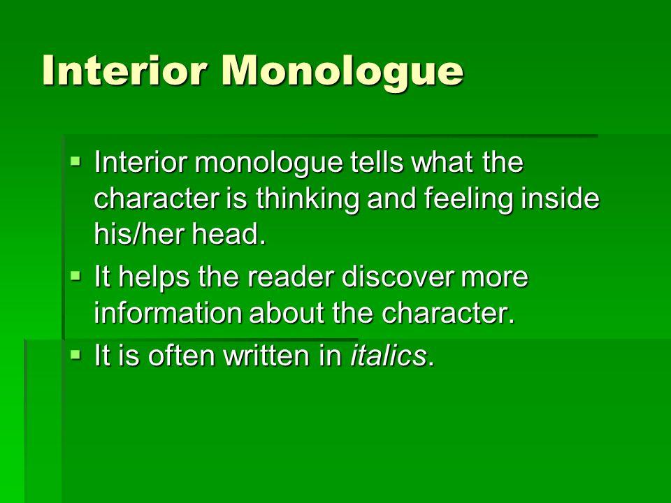 8 Interior Monologue ...