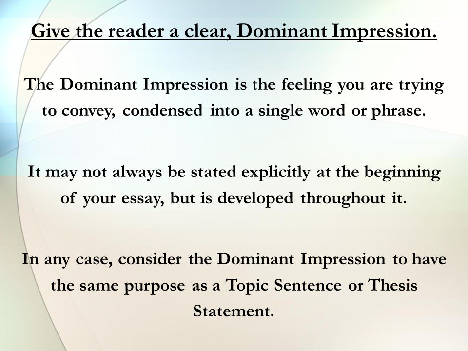 what is a descriptive essay it is a type of essay that requires  give the reader a clear dominant impression