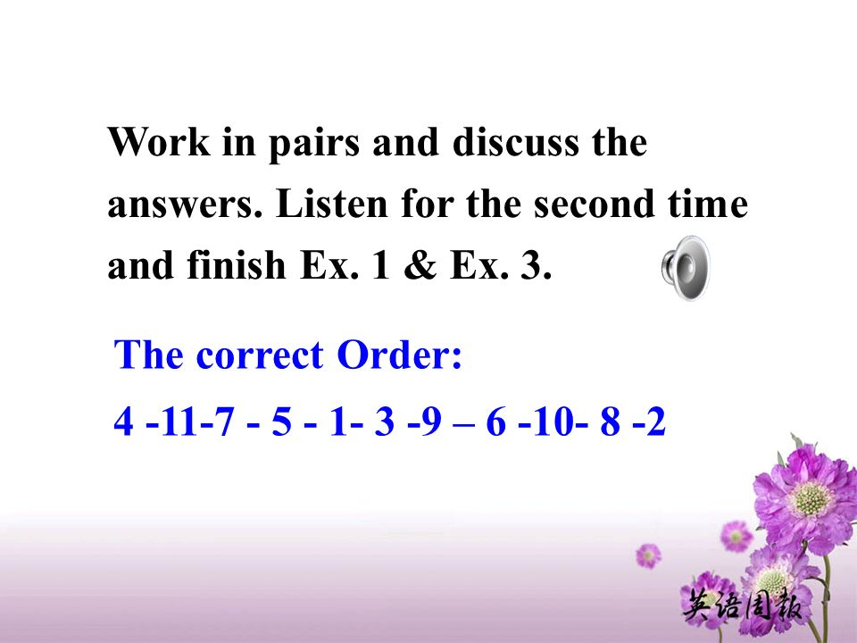 The correct Order: – Work in pairs and discuss the answers.