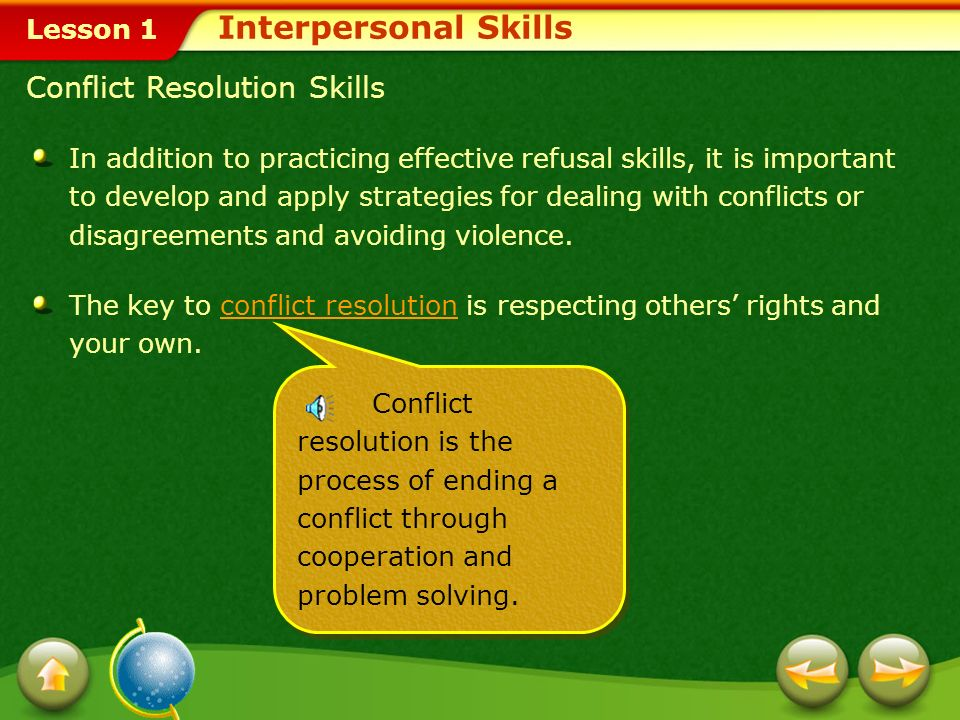 Lesson 1 Refusal skillsRefusal skills can be used to handle situations in which you are asked do something that you know is harmful or wrong.