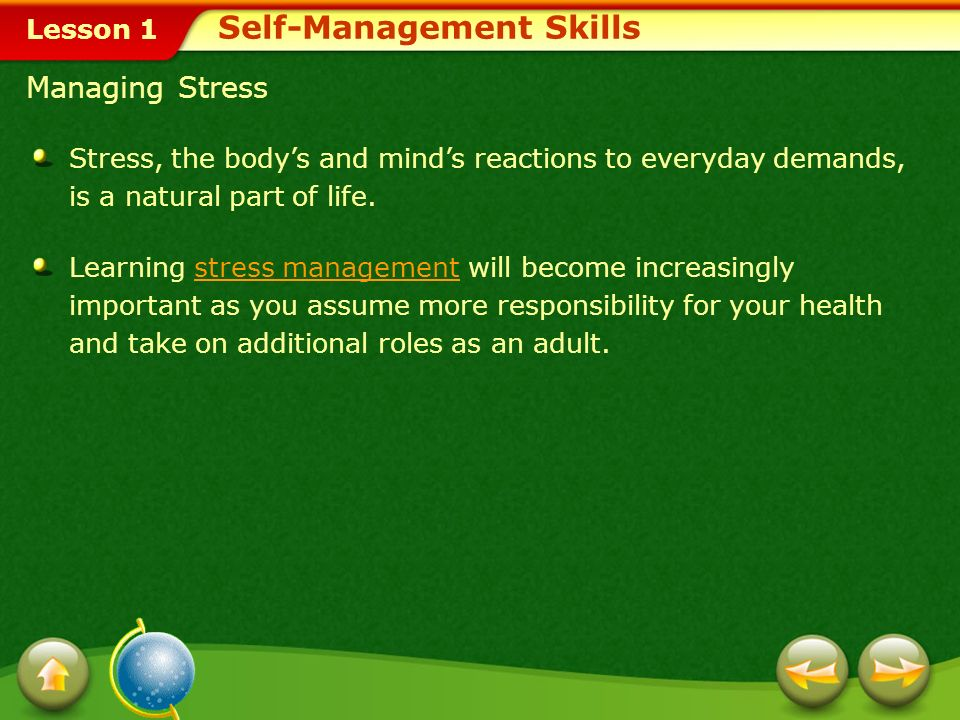 Lesson 1 Practicing Healthful Behaviors Self-Management Skills Eat nutritious foods.